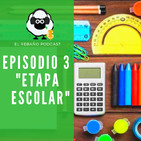 Ep. 3_ Etapa Escolar_El rebaño