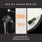 2000s Vol.4 Mix by Oscar Bustos