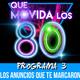 Que movida los 80 - Programa 3 - Los anuncios que te marcaron