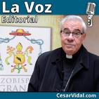 Editorial: El arzobispo de Granada condena a VOX - 18/03/19
