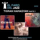 El Faro de Jazz - 2x02 - Tigran Hamasyan (Parte 1)