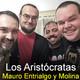 Los Aristócratas - 27 - Mauro Entrialgo y Molina