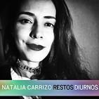 Entrevista a Natalia Carrizo - Restos Diurnos
