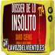 Dossier de los Insolito con David Cuevas - Presentación de libro en exclusiva