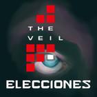 The Veil - Elecciones (III)