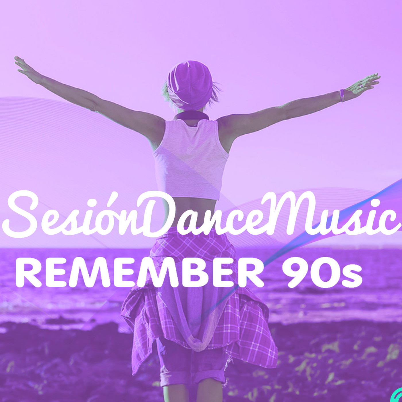 Sesion Dance Music - REMEMBER 90s