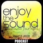 Enjoy the sound RADIOSHOW #020 Essential Tech-House with J-SUN RIVERA