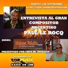 Entrevista a Paul Le Rocq por Chus Jr. Morales de Volcan Radio y Top Music Radio 04-09-2018