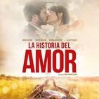 La Historia del Amor (2016) #Drama #Fantástico #peliculas #audesc #podcast
