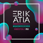Erik Atia #55 #quedateencasa Hardstyle Mix