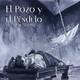 """""""El Pozo y el Péndulo"""" de Edgar Allan Poe"""