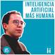 IA+H con Carlos Blanco