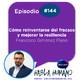 Habla Humano #144|Cómo reinventarse del fracaso y mejorar la resiliencia