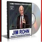 [01/01]Cómo Vencer La Preocupación - Jim Rohn