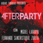 Aguas Turbias 60.3 - VHS Sangrientos de Salariasa Vol.5: Afterparty