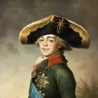 HISTORIA DE RUSIA Pablo I un zar con complejos.