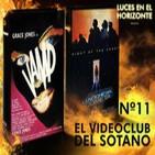Luces en el Horizonte Videoclub del sótano Nº11: La noche del cometa & Vamp