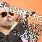 El Ghetto - Temporada 8 Programa 20 - Groove moderno