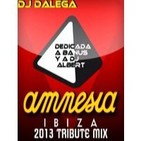 Dj Dalega - Amnesia Ibiza 2013 Tribute Mix