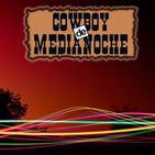 EL COWBOY DE MEDIANOCHE Con Gaspar Barron 10.10.2018