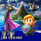 Play Them All T2 Ep 4: Link´s Frames
