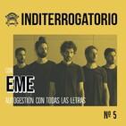 Inditerrogatorio nº5 - EME