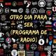 Otro Dia Para Ser N° 627 (26-09-2020)