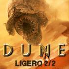 LODE 6x42 –Archivo Ligero– especial DUNE parte 2 de 2
