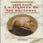 La riqueza de las naciones Adam Smith 4/4 (voz loquendo).