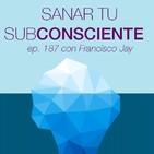 187 -Sanar el Subconsciente