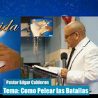 Edgar Calderon Tema:Como pelear las batallas