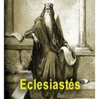 Eclesiastés. Biblia en Audio.