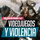 Violencia y Videojuegos | HABLANDO DE MMORPG - 2019 - 3x41 | Podcast sobre videojuegos