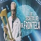 Cuarto milenio (17/03/2019) 14x29: Los secretos del Dr. Frontela