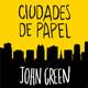 'Ciudades de papel' de John GREEN (Ainhona, 3A)