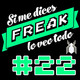 Si me dices Freak, lo veo todo 22: Spider-Man Homecoming