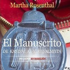 Tertulia 048 - Martha Rosenthal - El Manuscrito de Kanisat Al-Yerusalmiyin