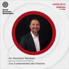 Los Fundamentos del Sistema - Dr. Herminio Nevárez
