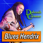 DEBORAH COLEMAN · by Blues Hendrix