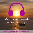 Meditación 7. Activar tu energía