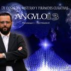 ANGULO 13_ *Temperatura del mundillo del misterio - Pirámides curativas* - Programa 001-T8 (26-06-2018)