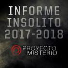 Proyecto Misterio: Informe Insólito 2017-2018