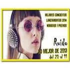 Ruido 07/12/2013 Los mejores discos de 2013 puestos del 20 al 11