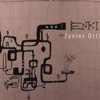 Miles de Huejazz - Entrevista a Javier Ortí - Enki - Prg - 246