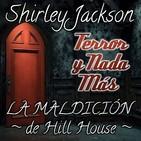 La Maldición de Hill House   Capítulo 8 / 28   Audiolibro - Audiorelato