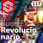 Select y Start 117: Buen Fin Revolucionario