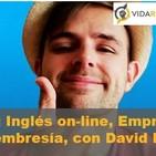 Episodio 14: Inglés on-line, Emprendimiento y Sitios de Membresía, con David Palencia