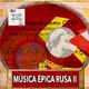 Música épica para tiempos épicos II, La Unión Soviética