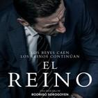 """01x18 – """"El Reino"""" (2018) + """"Todos a la Cárcel"""", de Luis García Berlanga (1993)"""