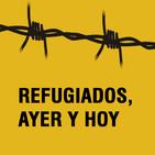 Refugiados, ayer y hoy